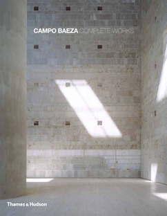 Alberto Campo Baeza, Complete Works, livre monographique