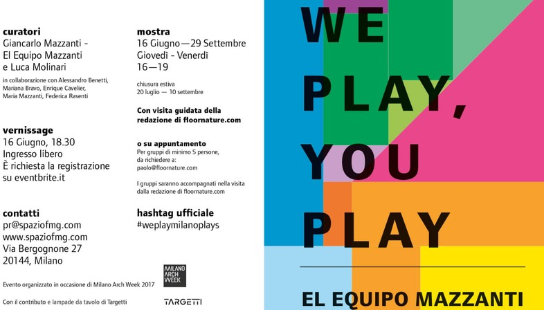 SpazioFMG Exposition We Play, You Play El Equipo Mazzanti