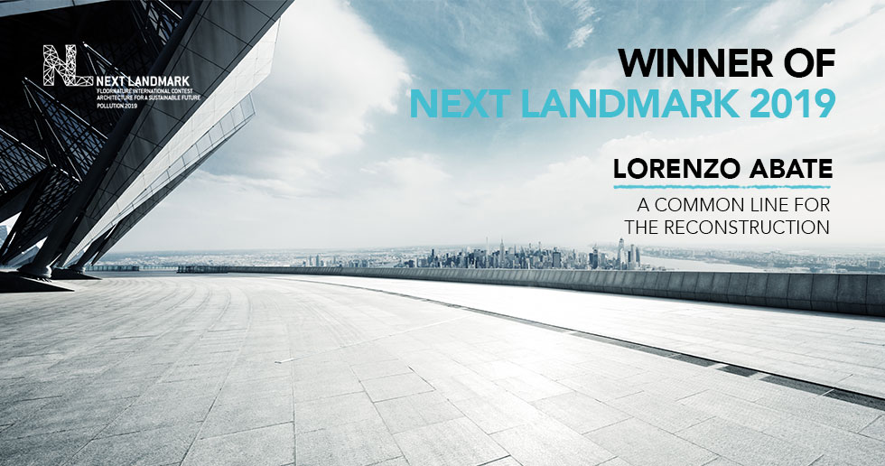 Next Landmark Pollution 2019 : Architecture for a Sustainable Future