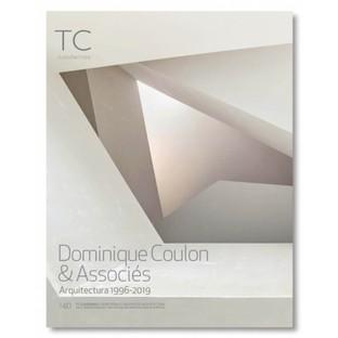 Monographie Dominique Coulon & Associés. Architecture 1996 – 2019
