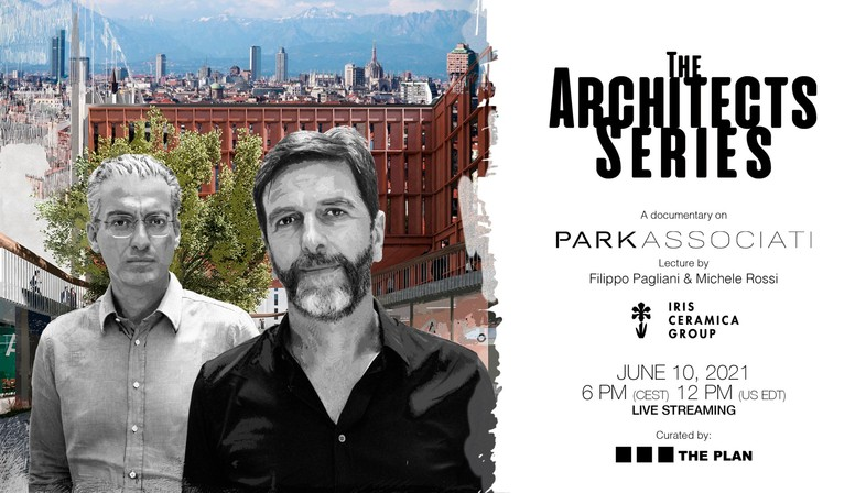 Filippo Pagliani et Michele Rossi pour The Architects Series - A documentary on: Park Associati