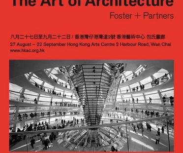 Foster + Partners : the Art of Architecture