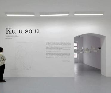 Exposition TAKESHI HOSAKA ARCHITECTS - Ku u so u /Imaginations/