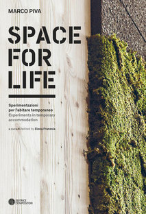 Marco Piva. Space for life - Expérimentations pour l'habitat contemporain